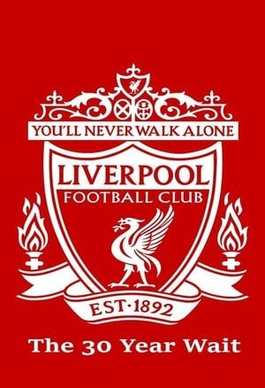 ლივერპული / liverpuli / Liverpool FC: The 30-Year Wait