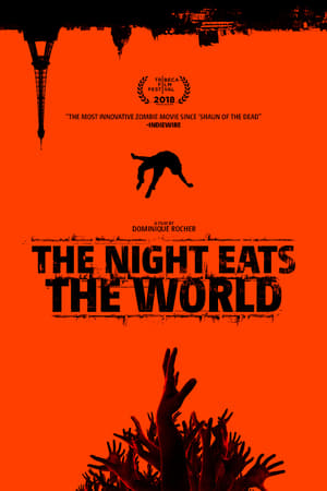 ღამე შეჭამს მსოფლიოს / game shechams msoflios / The Night Eats the World (La nuit a dévoré le monde)